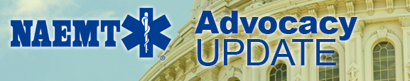 NAEMT Advocacy Update