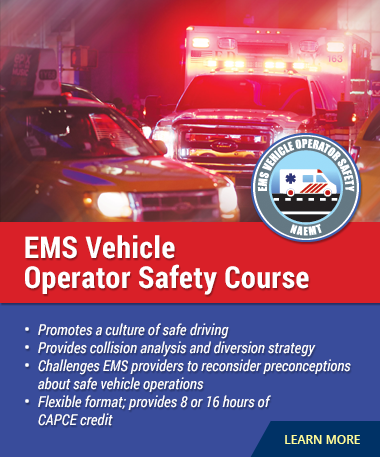 NAEMT EMS Vehicle Operator Safety