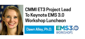 CMMI ET3 Project Lead To Keynote EMS 3.0 Workshop Luncheon
