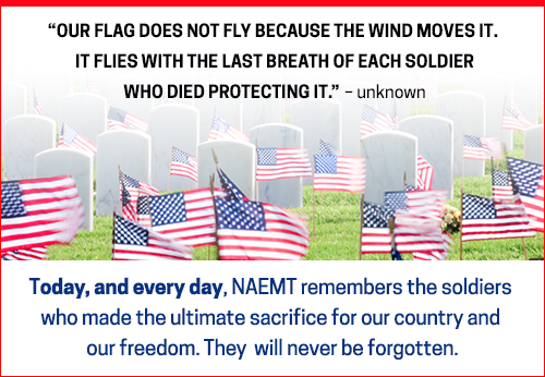 NAEMT remembers the soldiers  who made the ultimate sacrifice